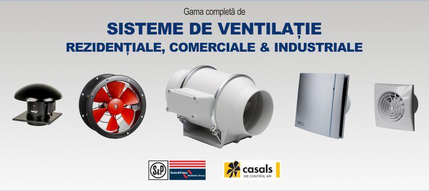 Sisteme de ventilatie rezidentiale, comerciale si industriale
