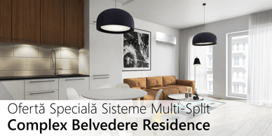 Pachete speciale echipamente aer conditionat Daikin pentru Belvedere Residence
